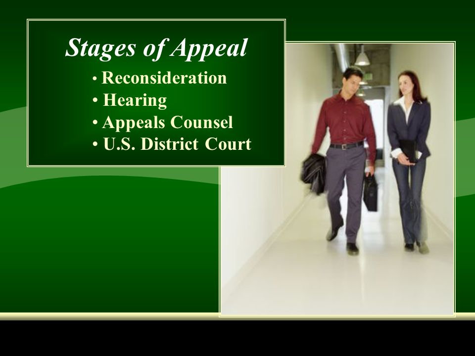 Stages of Appeal Reconsideration Hearing Appeals Counsel U.S. District Court