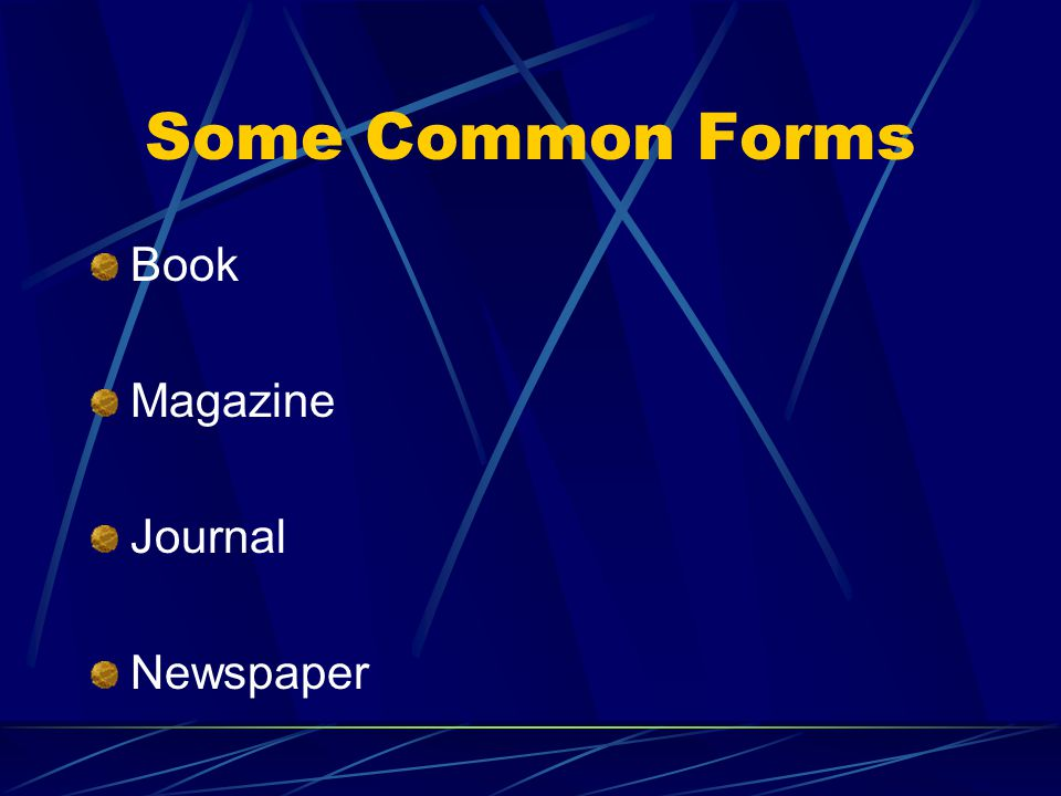 Some Common Forms Book Magazine Journal Newspaper