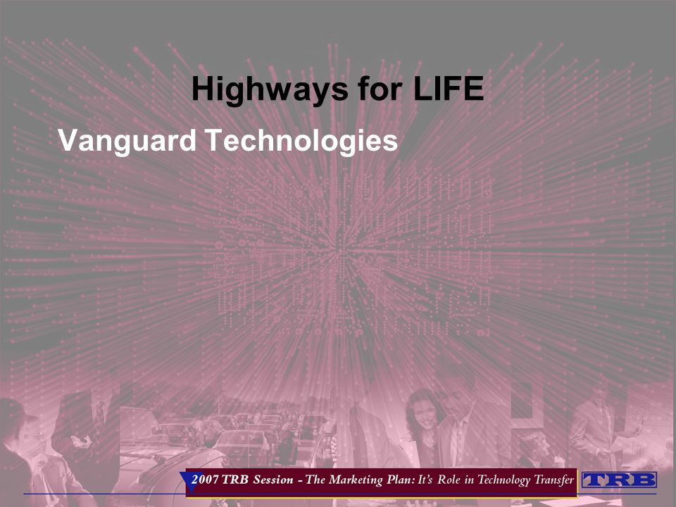 Highways for LIFE Vanguard Technologies