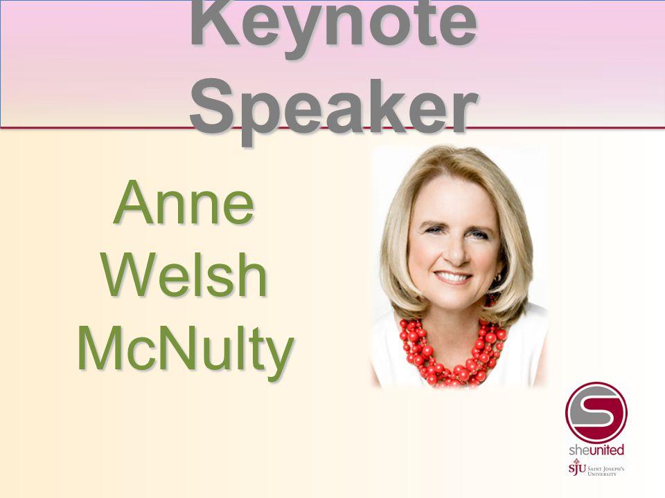 Anne Welsh McNulty Keynote Speaker