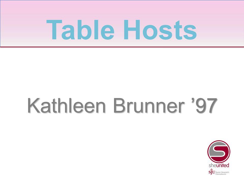 Kathleen Brunner '97 Table Hosts