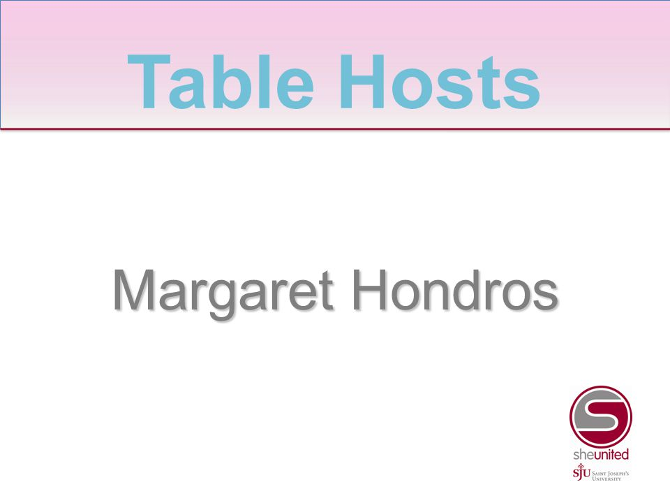Margaret Hondros Table Hosts