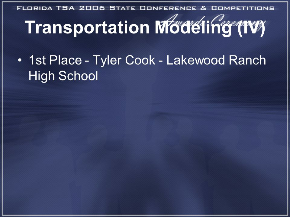 Transportation Modeling (IV) 1st Place - Tyler Cook - Lakewood Ranch High School