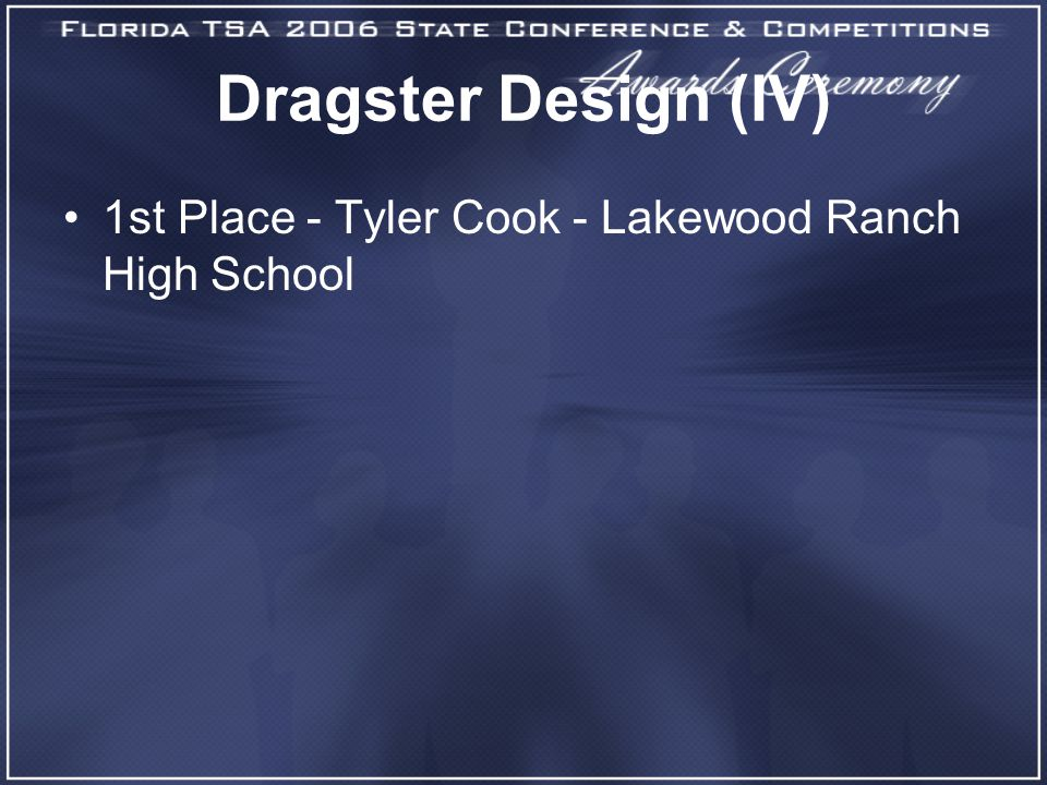 Dragster Design (IV) 1st Place - Tyler Cook - Lakewood Ranch High School