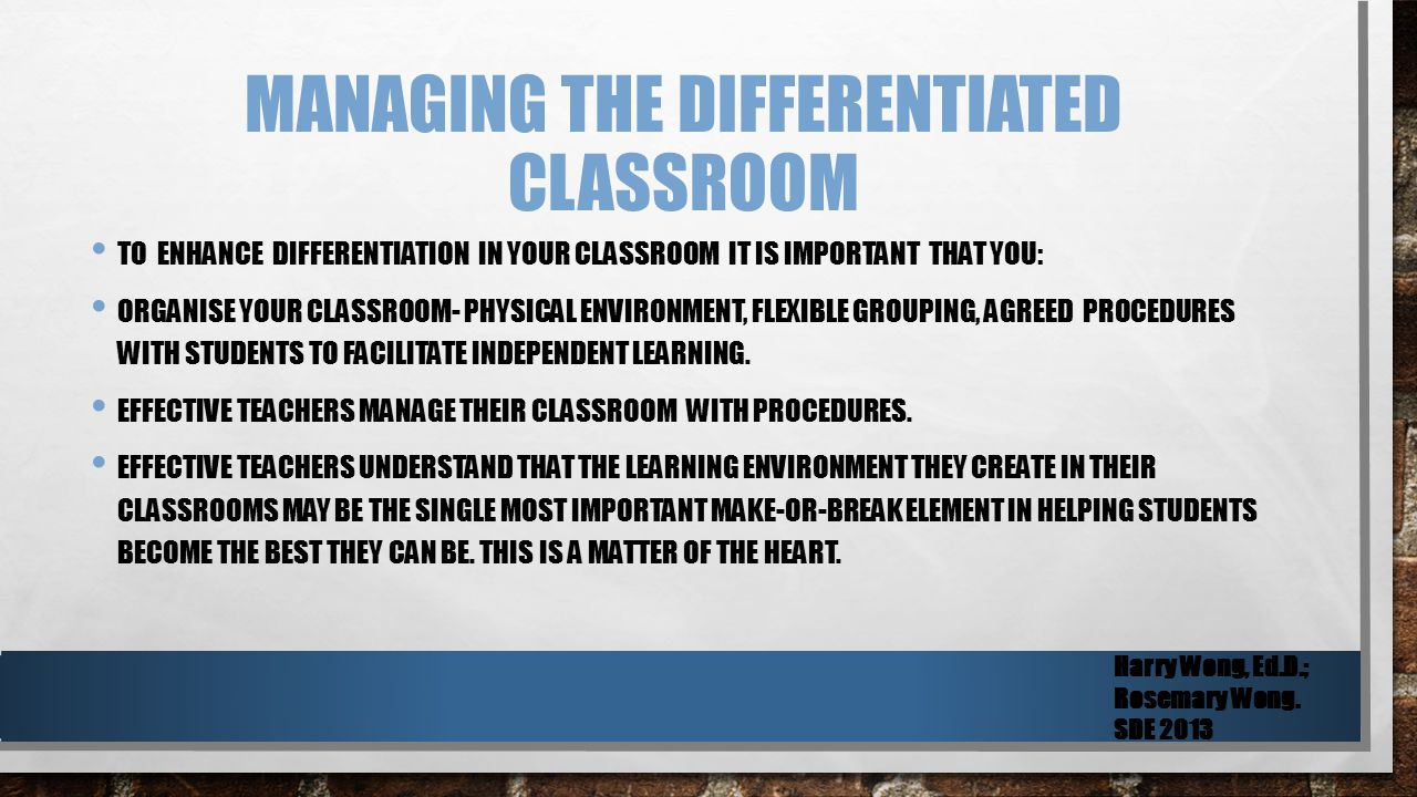 MANAGING THE DIFFERENTIATED CLASSROOM 1.CLEARLY DEFINE CLASSROOM PROCEDURES AND ROUTINES.