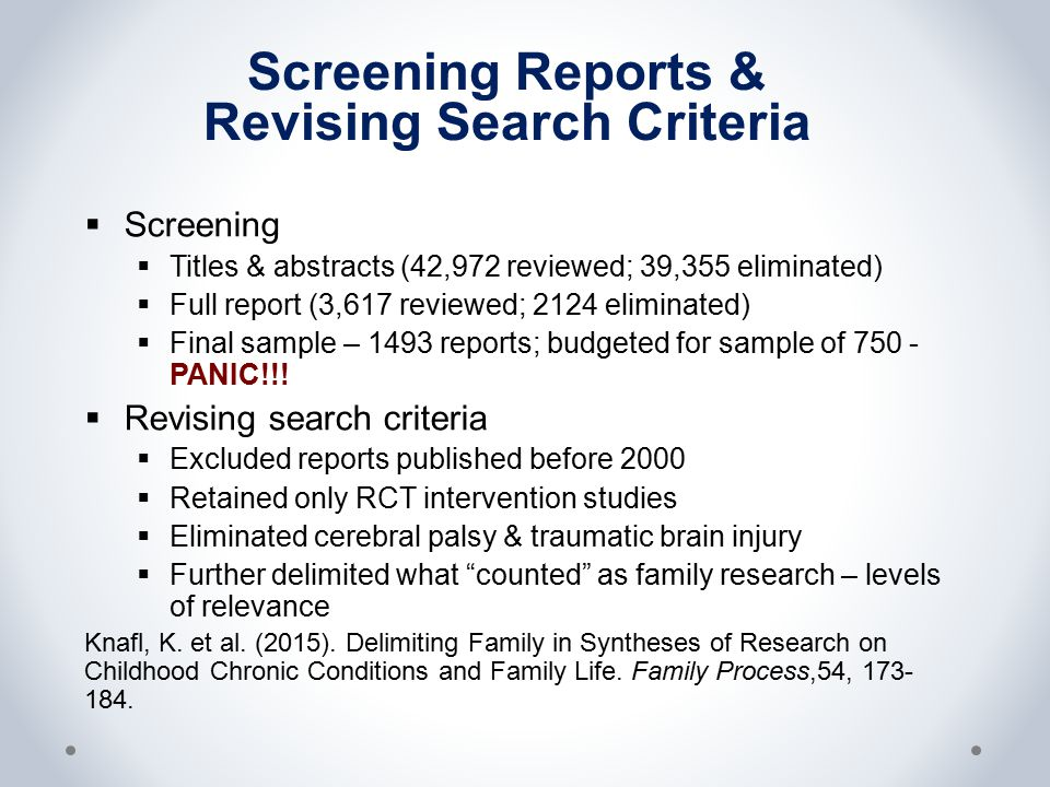 Screening Reports & Revising Search Criteria  Screening  Titles & abstracts (42,972 reviewed; 39,355 eliminated)  Full report (3,617 reviewed; 2124