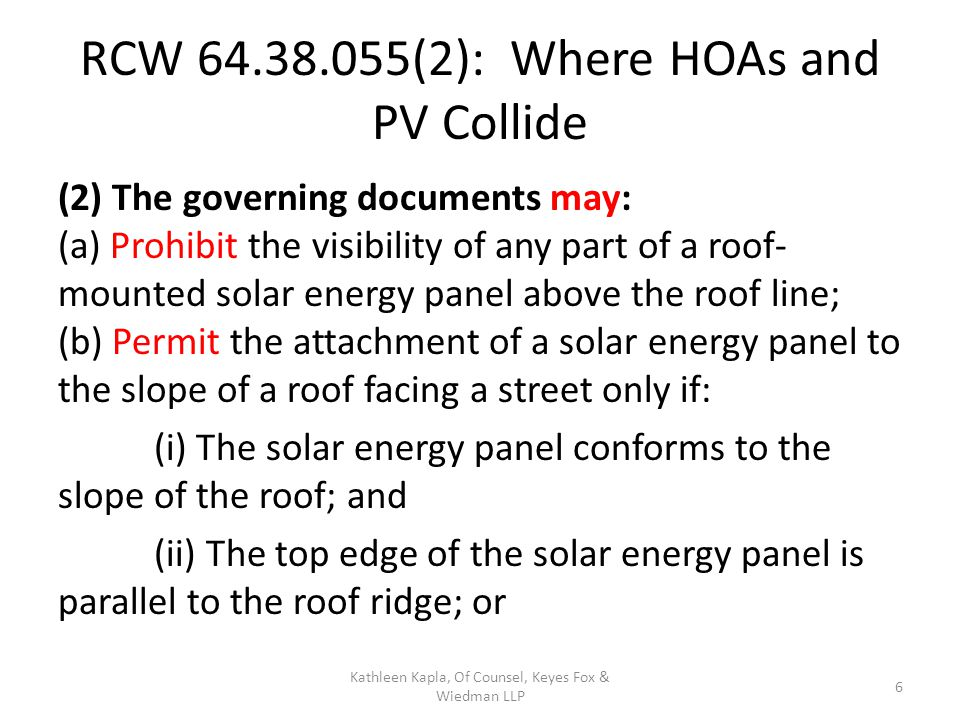 (c) Require: (i) A solar energy panel frame, a support bracket, or any visible piping or wiring to be painted to coordinate with the roofing material; (ii) An owner or resident to shield a ground-mounted solar energy panel if shielding the panel does not prohibit economic installation of the solar energy panel or degrade the operational performance quality of the solar energy panel by more than ten percent; or (iii) Owners or residents who install solar energy panels to indemnify or reimburse the association or its members for loss or damage caused by the installation, maintenance, or use of a solar energy panel.