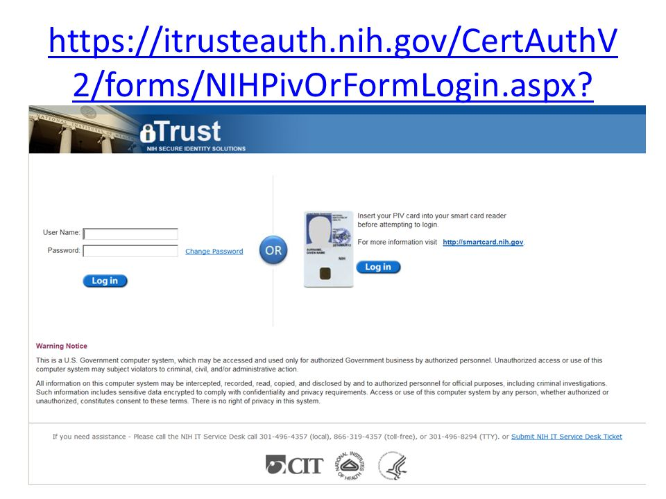 https://itrusteauth.nih.gov/CertAuthV 2/forms/NIHPivOrFormLogin.aspx