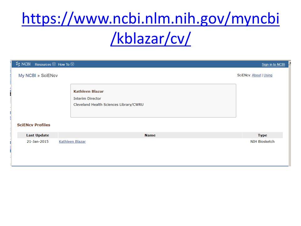 https://www.ncbi.nlm.nih.gov/myncbi /kblazar/cv/