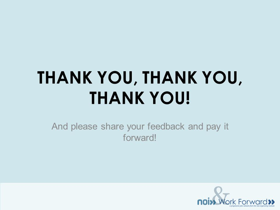 & THANK YOU, THANK YOU, THANK YOU! And please share your feedback and pay it forward!
