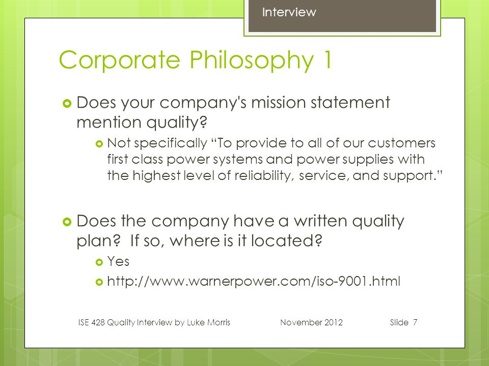 Slide 7 Corporate Philosophy 1  Does your company s mission statement mention quality.
