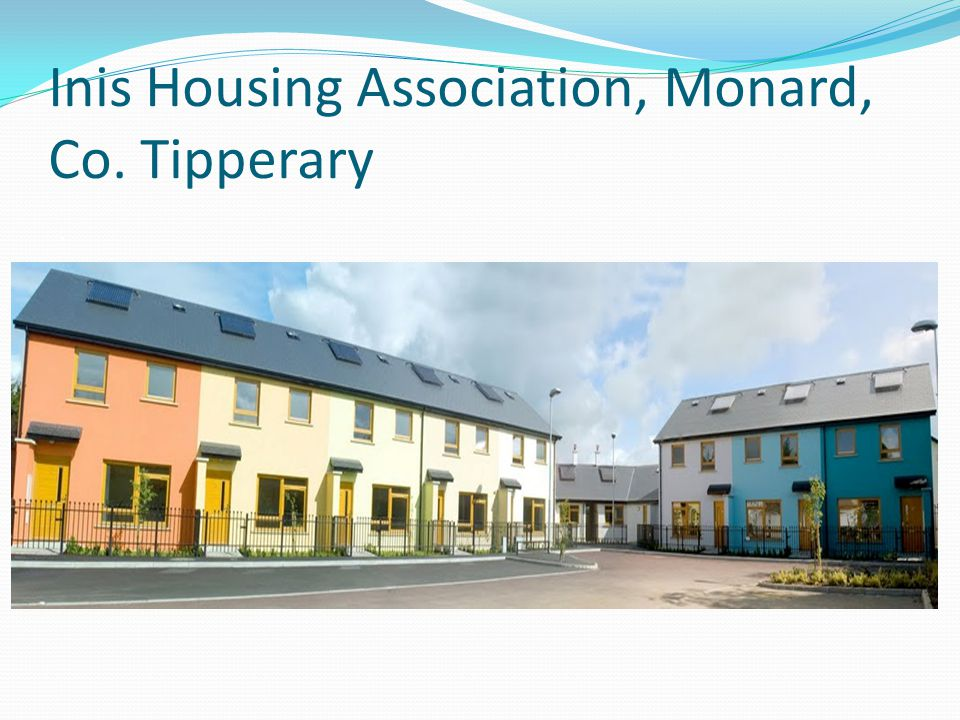 Inis Housing Association, Monard, Co. Tipperary.