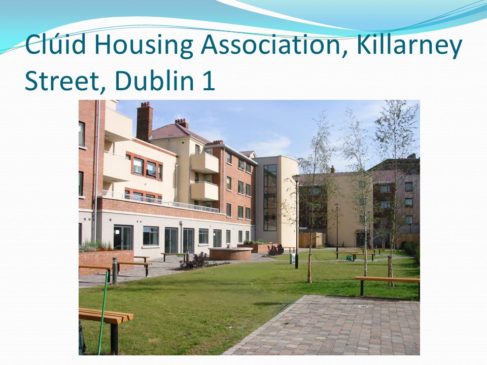 Clúid Housing Association, Killarney Street, Dublin 1.