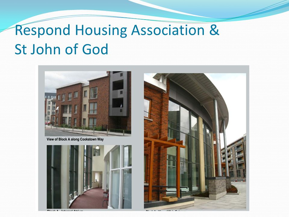 Respond Housing Association & St John of God.