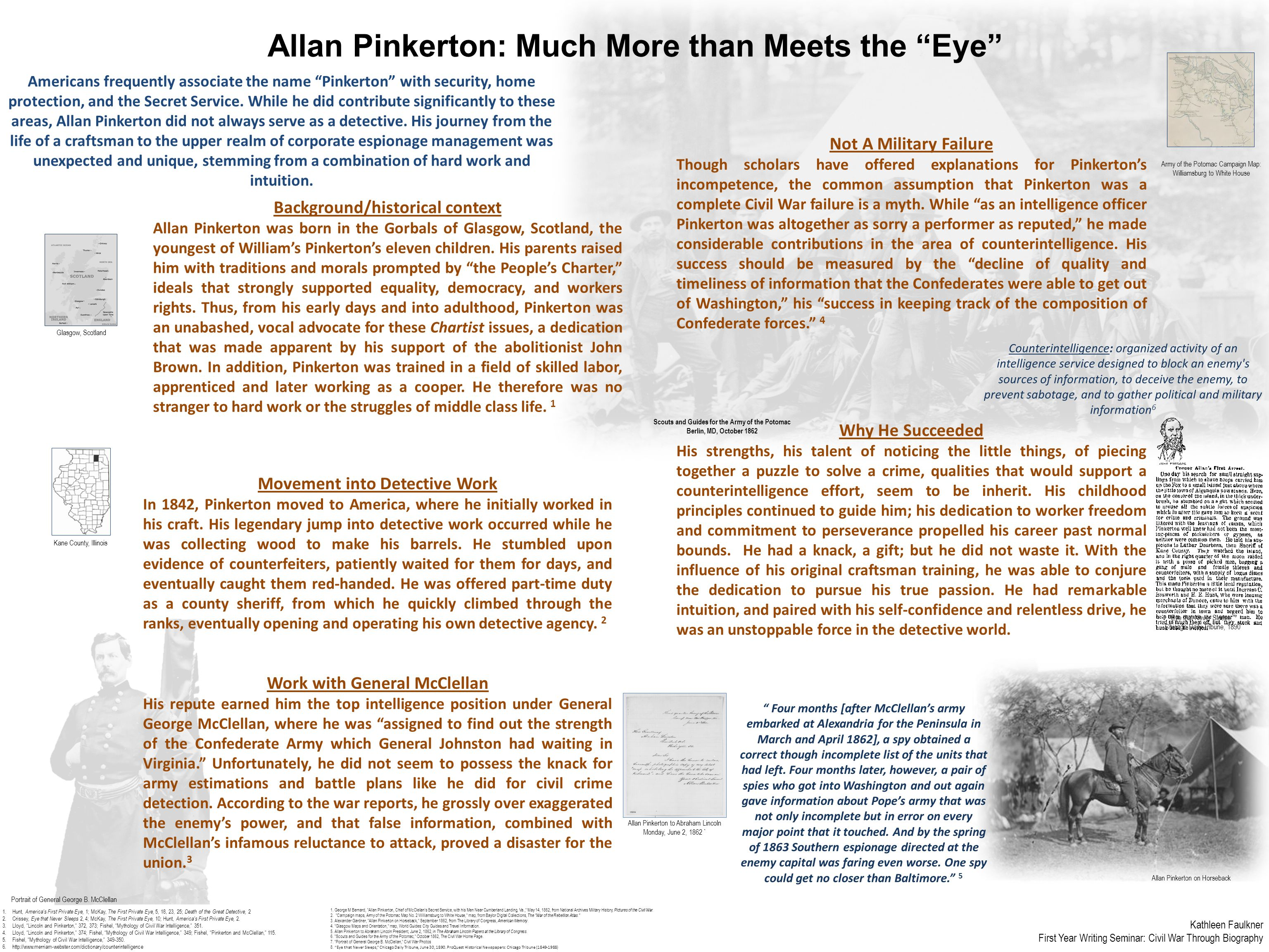 "Allan Pinkerton: Much More than Meets the ""Eye"" Americans frequently associate the name ""Pinkerton"" with security, home protection, and the Secret Ser"