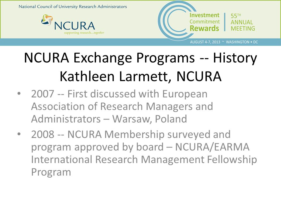 Being a Host Institution  Get Institutional Approval  Provide NCURA with Letter of Intent  Wait to be Selected  Notified of Selection by a fellow  Initial Introduction between you and the fellow