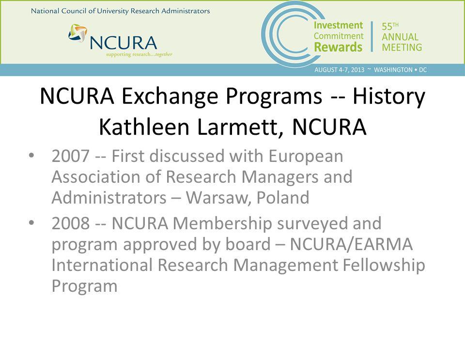 NCURA Exchange Programs -- History 2009 – First EARMA Fellows to U.S.