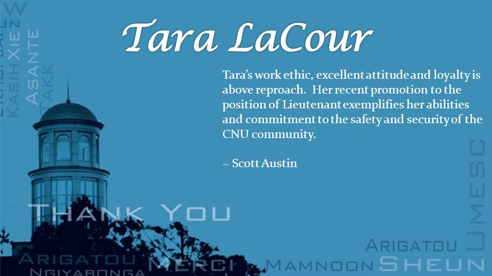 Tara's work ethic, excellent attitude and loyalty is above reproach.