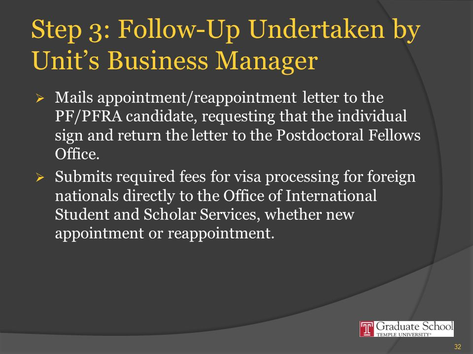 Step 3: Follow-Up Undertaken by Unit's Business Manager  Mails appointment/reappointment letter to the PF/PFRA candidate, requesting that the individ