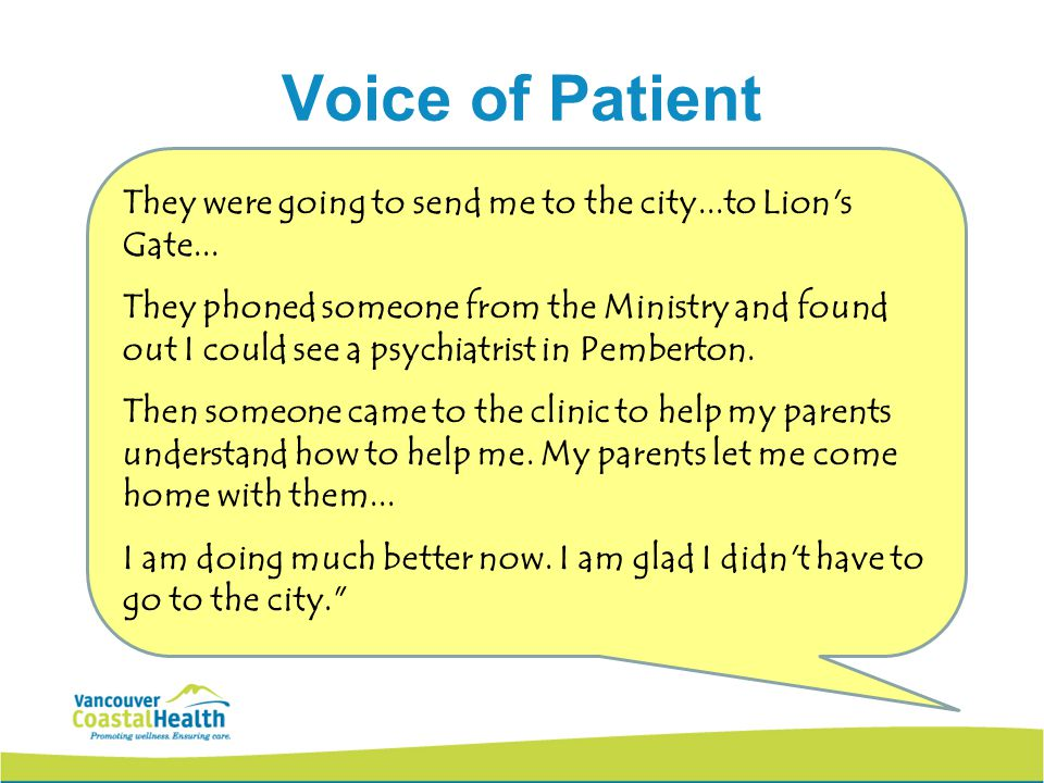 22 Voice of Patient They were going to send me to the city...to Lion s Gate...