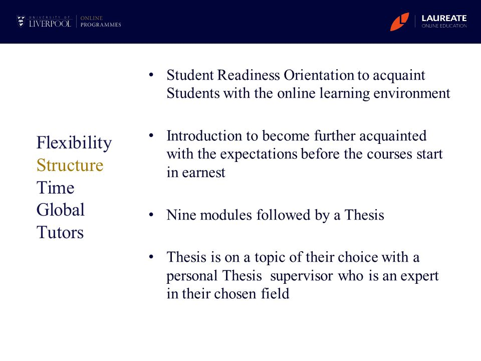 Student Readiness Orientation to acquaint Students with the online learning environment Introduction to become further acquainted with the expectation