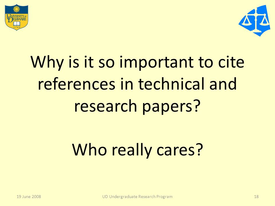 Why is it so important to cite references in technical and research papers.