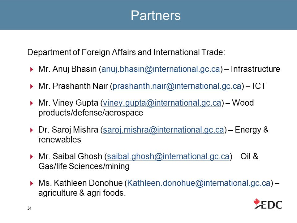 Partners Department of Foreign Affairs and International Trade:  Mr.