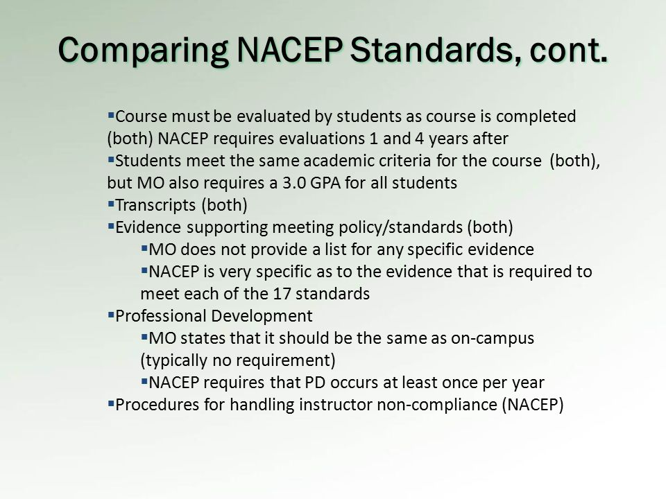Comparing NACEP Standards, cont.