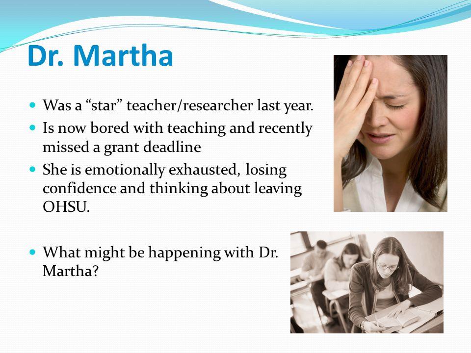 Dr. Martha Was a star teacher/researcher last year.