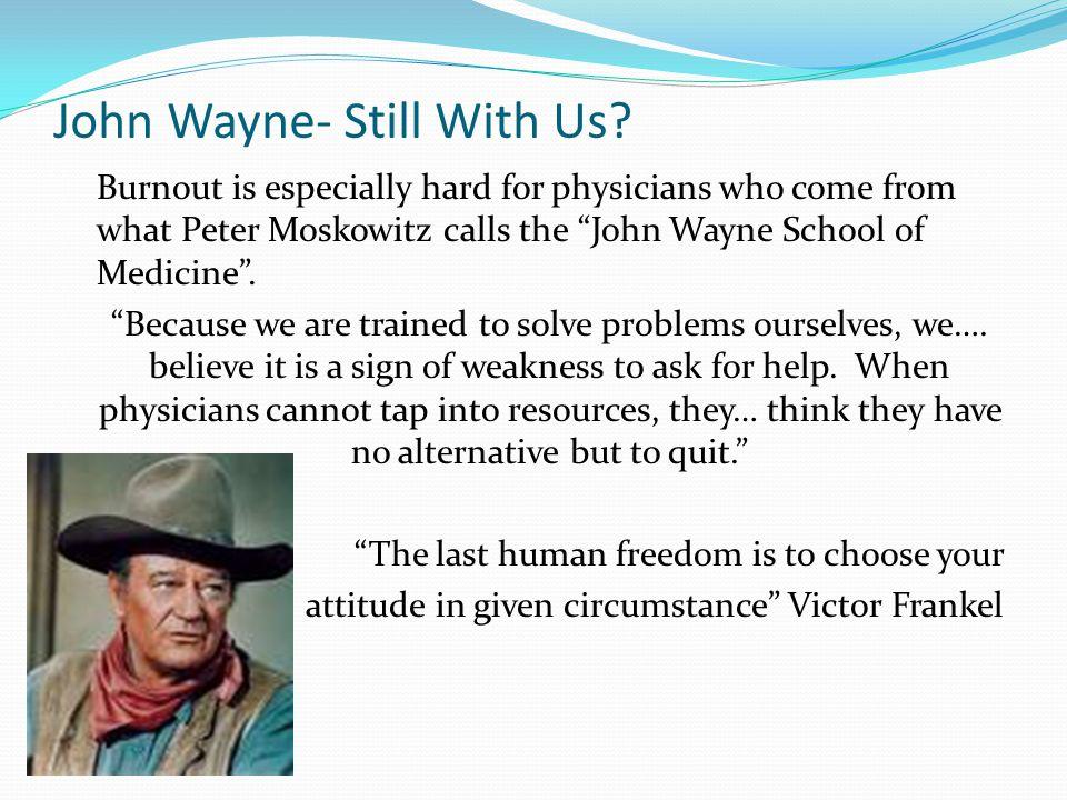 John Wayne- Still With Us.