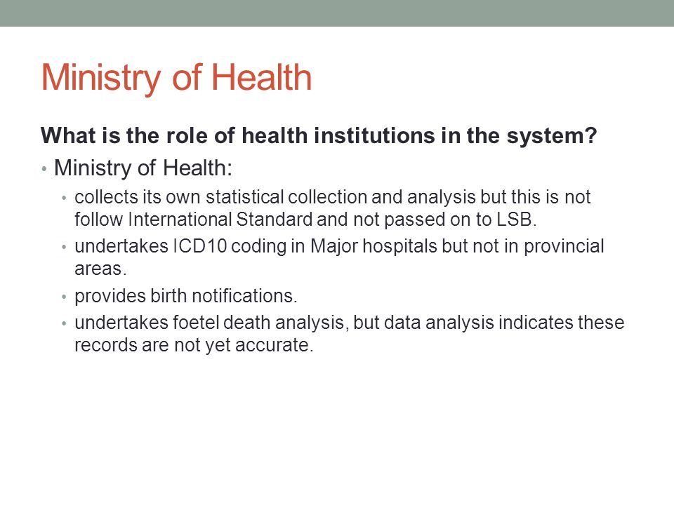 Ministry of Health What is the role of health institutions in the system.