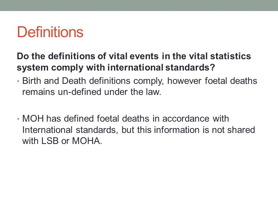 Topics Does the list of topics in the vital statistic system comply with internationally recommended core topics.