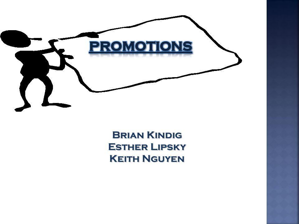 Brian Kindig Esther Lipsky Keith Nguyen