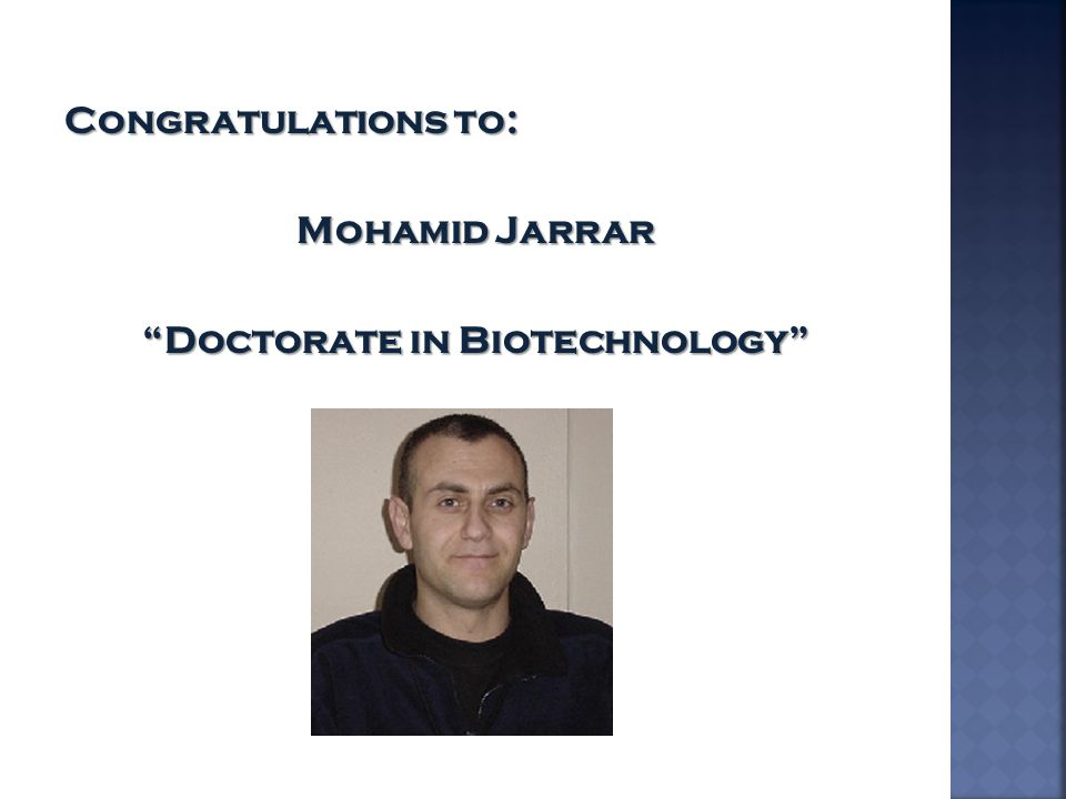 """Congratulations to: Mohamid Jarrar """"Doctorate in Biotechnology"""""""