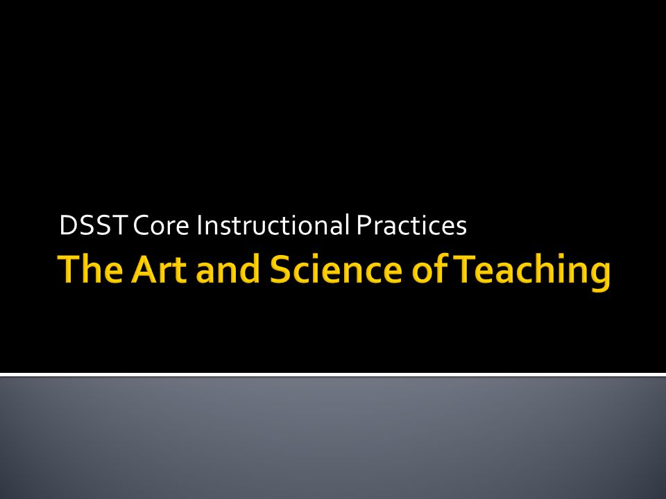 DSST Core Instructional Practices