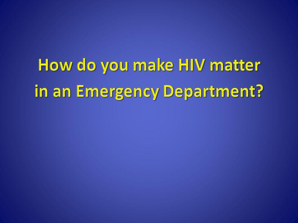 How do I get routine HIV testing established.