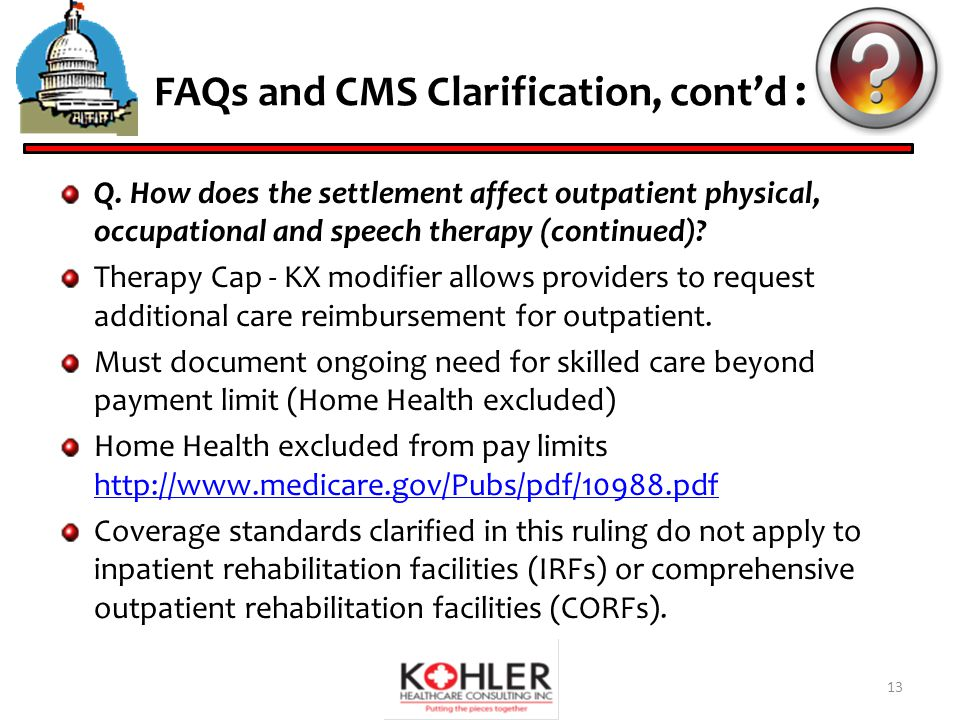 FAQs and CMS Clarification, cont'd : Q.