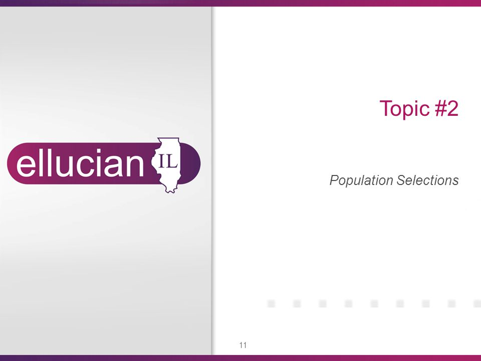 11 Topic #2 Population Selections