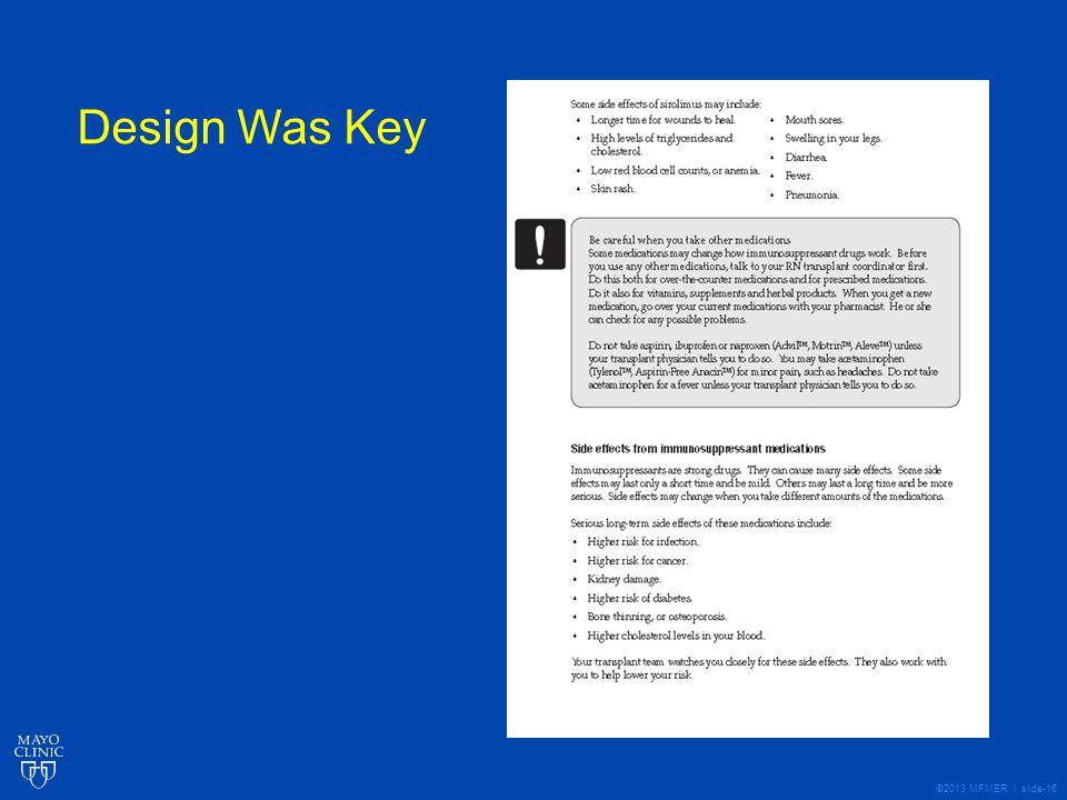 ©2013 MFMER | slide-16 Design Was Key