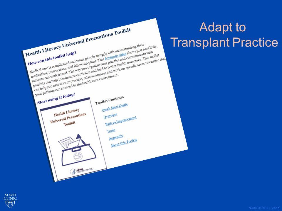 ©2013 MFMER | slide-5 Adapt to Transplant Practice