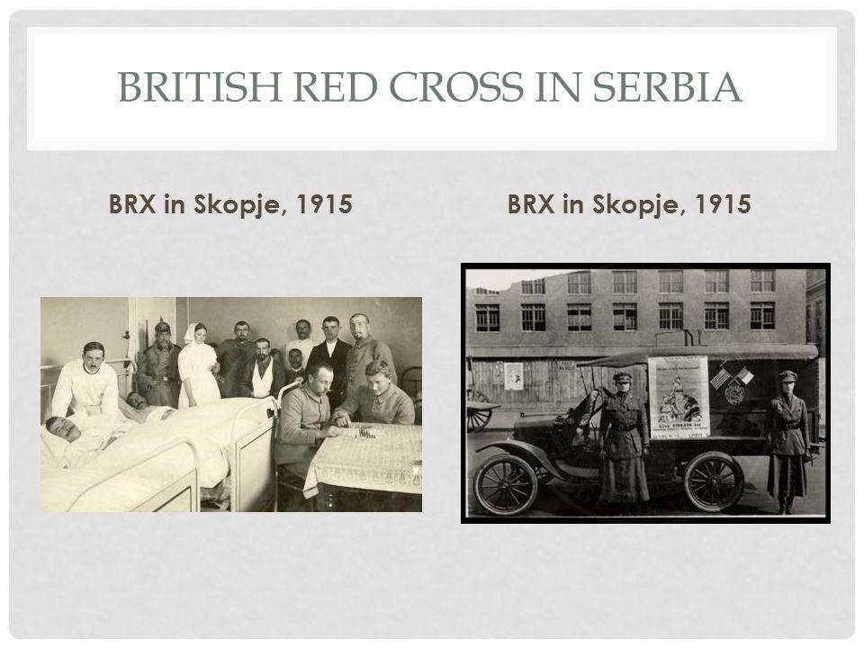 BRITISH RED CROSS IN SERBIA BRX in Skopje, 1915