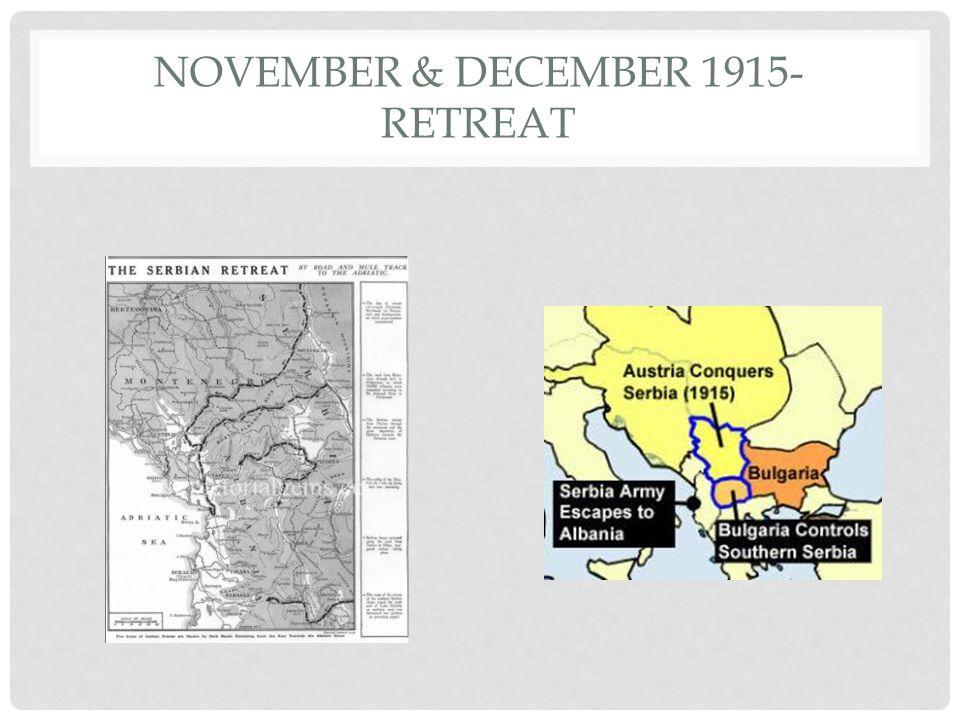 NOVEMBER & DECEMBER 1915- RETREAT
