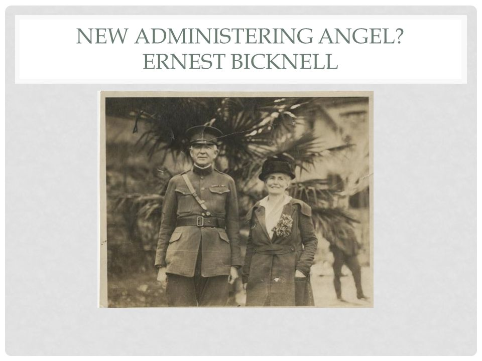NEW ADMINISTERING ANGEL ERNEST BICKNELL