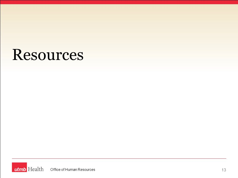 Resources Office of Human Resources 13