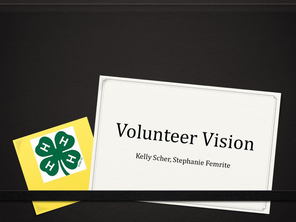 Volunteer Vision Kelly Scher, Stephanie Femrite