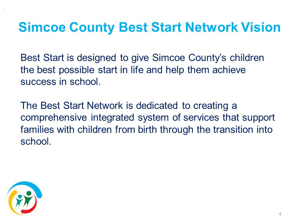 Simcoe County Best Start Network Vision 4.