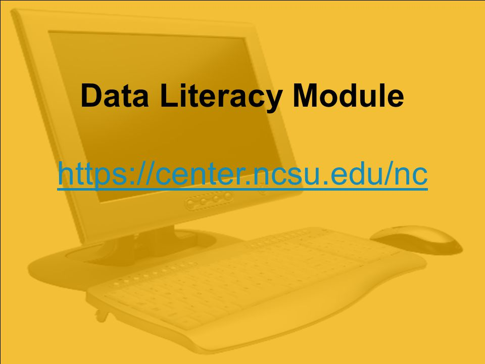 Data Literacy Module https://center.ncsu.edu/nc
