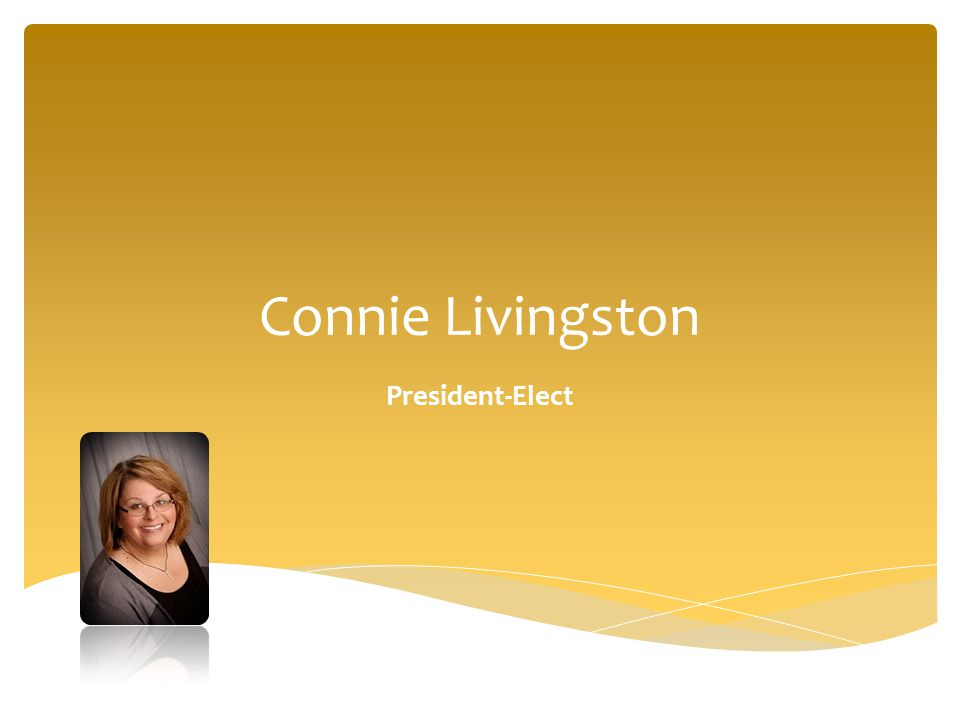 Connie Livingston President-Elect