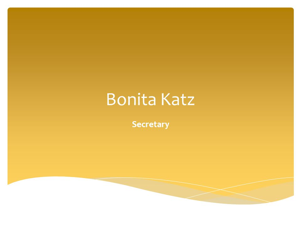 Bonita Katz Secretary