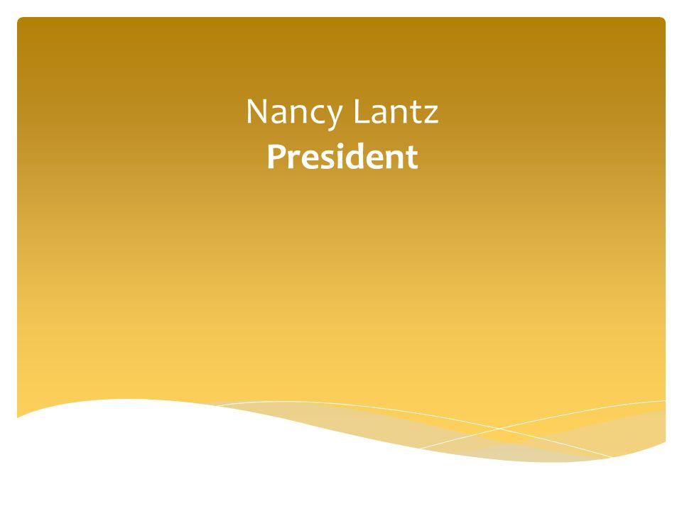 Nancy Lantz President
